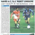 Programme Le Havre-Nancy - Saison 1999-2000 - D1 (19e j., 11/12/1999)