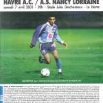 Programme Le Havre-Nancy - Saison 2000-2001 - D1 (34e j., 07/04/2001)
