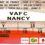 Billet Valenciennes-Nancy - Saison 2011-2012 - L1 (23e j., 11/02/2012)