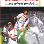 Livre A.S Nancy-Lorraine - Histoire d'un club - 2010