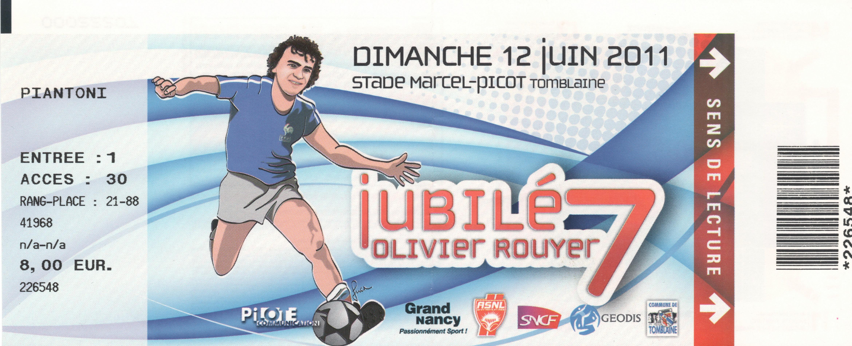 Billet Jubilé Olivier Rouyer (12/06/2011)