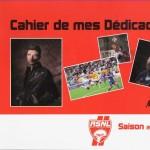 Carnet de mes dédicaces - Saison 2011-2012