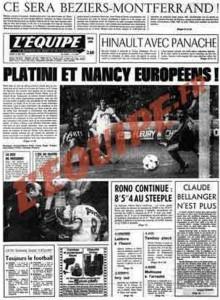 L'Équipe, 15/05/1978, « Platini et Nancy européens » — L'ASNL remporte la Coupe de France 1978 en battant Nice au Parc des Princes (1-0) sur un but de Platini.