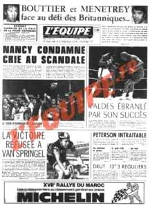 L'Équipe, 27/05/1974, « Nancy condamné crie au scandale » — Lors de cette ultime journée de championnat, Nancy bat Lyon (3-1) et croit le maintien acquis. Mais sur deux autres terrains, des fins de match suspectes marquées par une avalanche de buts précipitent l'ASNL en D2. Le club lorrain crie au scandale…