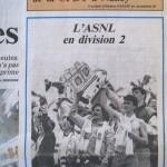 L'Est républicain, 02/05/1992, Pour le dernier match de a saison, l'ASNL a déplacé 1 500 supporters à Cannes dans le cadre d'une opération baptisée « Le train de l'espoir ». Ce sera malheureusement insuffisant pour assurer le maintien du club en D1.