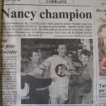 L'Est républicain, 16/05/1990, Après avoir été battre Rennes 1-0 au match aller de la finale de Division 2, l'ASNL l'emporte sur le même score au match retour à Picot et s'adjuge le titre de champion de D2 de la saison 1989-1990