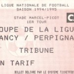 Billet Nancy-Perpignan - Saison 1994-1995 - Coupe de la Ligue (1er tour, 29/11/1994)