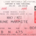 Billet Nancy-Metz - Saison 1996-1997 - D1 (24e j., 25/01/1997)