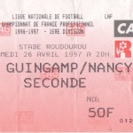 Billet Guingamp-Nancy - Saison 1996-1997 - D1 (34e j., 26/04/1997)