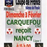 Programme Carquefou-Nancy - Saison 2007-2008 - Coupe de France (16e de finale, 03/02/2008)