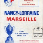 Programme Nancy-Marseille - Saison 1975-1976 - Coupe de France (Parc des Princes, 1/2 finale, 29/05/1976)