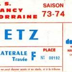 Billet Nancy-Metz - Saison 1973-1974 - D1 (27e j., 24/02/1974)