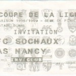 Billet Sochaux-Nancy - Saison 1998-1999 - Coupe de la Ligue (8e de finale, 02/02/1999)