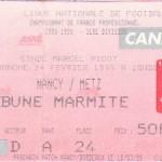 Billet Nancy-Metz - Saison 1998-1999 D1 (24e j., 14/02/1999, reporté)