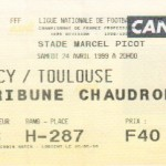 Billet Nancy-Toulouse - Saison 1998-1999 - D1 (30e j., 24/04/1999)