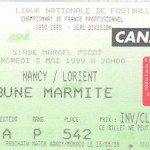 Billet Nancy-Lorient - Saison 1998-1999 - D1 (32e j., 05/05/1999)