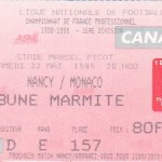 Billet Nancy-Monaco - Saison 1998-1999 - D1 (33e j., 22/05/1999)