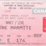 Billet Nancy-Lens - Saison 1999-2000 - D1 (5e j., 28/08/1999)
