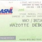 Billet Nany-Bastia - Saison 1999-2000 - D1 (22e j., 15/01/2000)