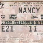 Billet Paris SG-Nancy - Saison 2001-2002 - Coupe de la Ligue (1/4 de finale, 27/01/2002)
