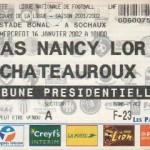 Billet Nancy-Châteauroux - Saison 2001-2002 - Coupe de la Ligue (8e de finale, Sochaux, 16/01/2002))