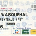 Billet Nancy-Wasquehal - Saison 2002-2003 - Coupe de la Ligue (16e de finale, 07/12/2002, match reporté au 18/01/2003)