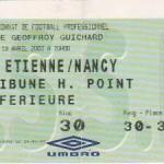 Billet St-Étienne-Nancy - Saison 2002-2003 - L2 (34e j., 19/04/2003)