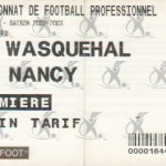 Billet Wasquehal-Nancy - Saison 2002-2003 - L2 (36e j., 10/05/2003)