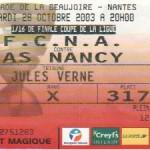 Billet Nantes-Nancy - Saison 2003-2004 - Coupe de la Ligue (16e de finale, 28/10/2003)