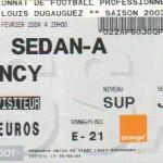 Billet Sedan-Nancy - Saison 2003-2004 - L2 (25e j., 21/02/2004) exemplaire 1