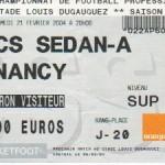 Billet Sedan-Nancy - Saison 2003-2004 - L2 (25e j., 21/02/2004) exemplaire 2
