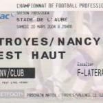 Billet Troyes-Nancy - Saison 2003-2004 - L2 (29e j., 20/03/2004) exemplaire 1