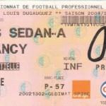 Billet Sedan-Nancy - Saison 2004-2005 - L2 (20e j., 10/01/2005)