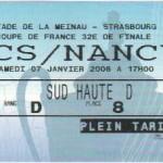 Billet Strasbourg-Nancy - Saison 2005-2006 - Coupe de France (32e de finale, 07/01/2006)