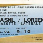 Billet Nancy-Lorient - Saison 2005-2006 - Coupe de la Ligue (8e de finale, 21/12/2005)