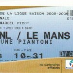 Billet Nancy-Le Mans - Saison 2005-2006 - Coupe de la Ligue (1/2 finale, 08/02/2006)