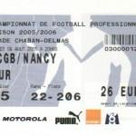 Billet Bordeaux-Nancy - Saison 2005-2006 - L1 (2e j., 06/08/2005)