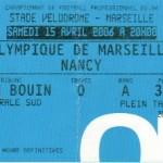 Billet Marseille-Nancy - Saison 2005-2006 - L1 (35e j., 15/04/2006)