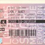 Billet Lyon-Nancy - Saison 2006-2007 - L1 (11e j., 29/10/2006) exemplaire virage Sud