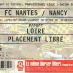 Billet Nantes-Nancy - Saison 2006-2007 - L1 (28e j., 10/03/2007)