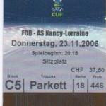 Billet Bâle-Nancy - Saison 2006-2007 - Coupe UEFA (match de poule #2, 23/11/2006)