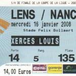 Billet Lens-Nancy - Saison 2007-2008 - Coupe de la Ligue (1/4 de finale, 16/01/2008)