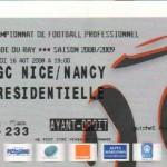 Billet Nice-Nancy - Saison 2008-2009 - L1 (2e j., 16/08/2008)