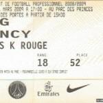 Billet Paris SG-Nancy - Saison 2008-2009 - L1 (26e j., 01/03/2009)