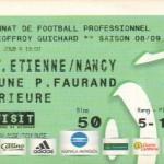Billet St-Étienne-Nancy - Saison 2008-2009 - L1 (34e j., 02/05/2009)