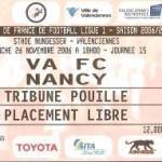 Billet Valenciennes-Nancy - Saison 2006-2007 - L1 (15e j., 26/11/2006) [Collection privée ticketsva.wifeo.com]
