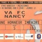 Billet Valenciennes-Nancy - Saison 2008-2009 - L1 (13e j., 08/11/2008) [Collection privée ticketsva.wifeo.com]