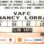 Billet Valenciennes-Nancy - Saison 2012-2013 - L1 (34e j., 27/04/2013) [Collection privée ticketsva.wifeo.com]