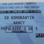 Billet Romorantin-Nancy - Saison 2008-2009 - Coupe de France (32e de finale, 03/01/2009) [Collection privée Claudio]