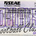 Billet Toulouse-Nancy - Saison 1991-1992 - D1 (29e j., 15/02/1992) [Collection privée Didier supporter toulousain pour la paix entre supporters]
